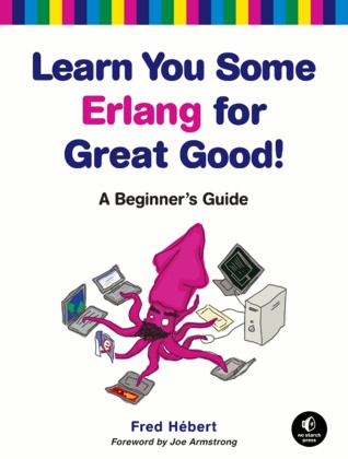 Learn You Some Erlang For Great Good! - Cover